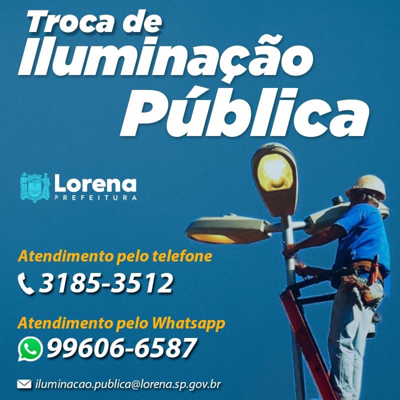 O contato para serviços de Iluminação Pública em Lorena mudou, confira aqui