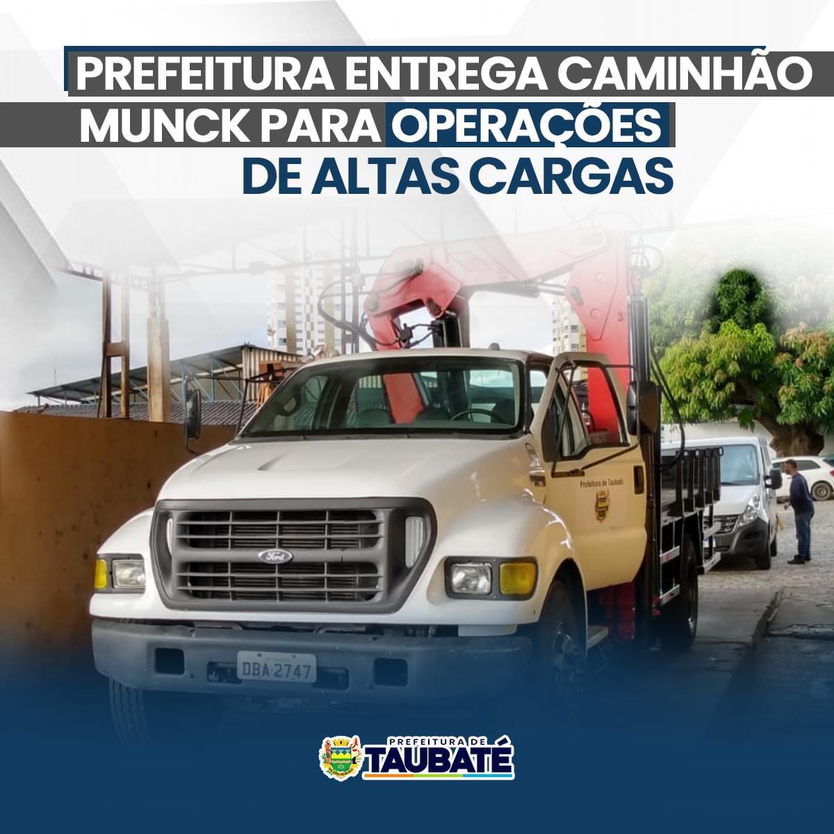 Prefeitura entrega caminhão Munck em Taubaté