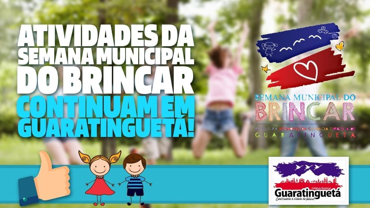 Atividades da semana municipal  do brincar continuam em Guará