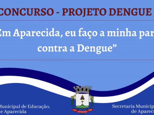 Prefeitura de Aparecida lança projeto de conscientização contra a dengue