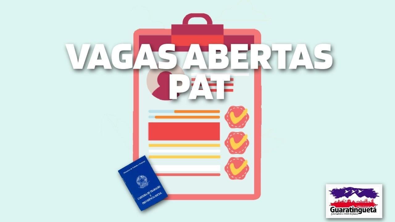 PAT de Guaratinguetá divulga novas vagas de emprego