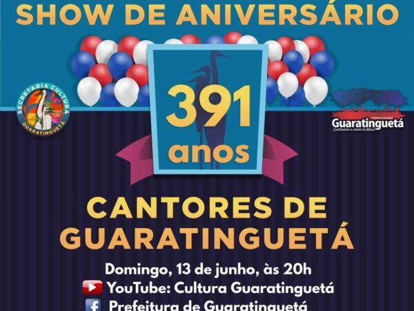 Show online em comemoração aos 391 anos de Guaratinguetá