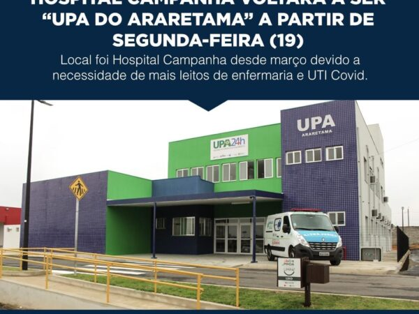 Hospital Campanha de Pinda volta a ser UPA do Araretama a partir desta segunda (19)
