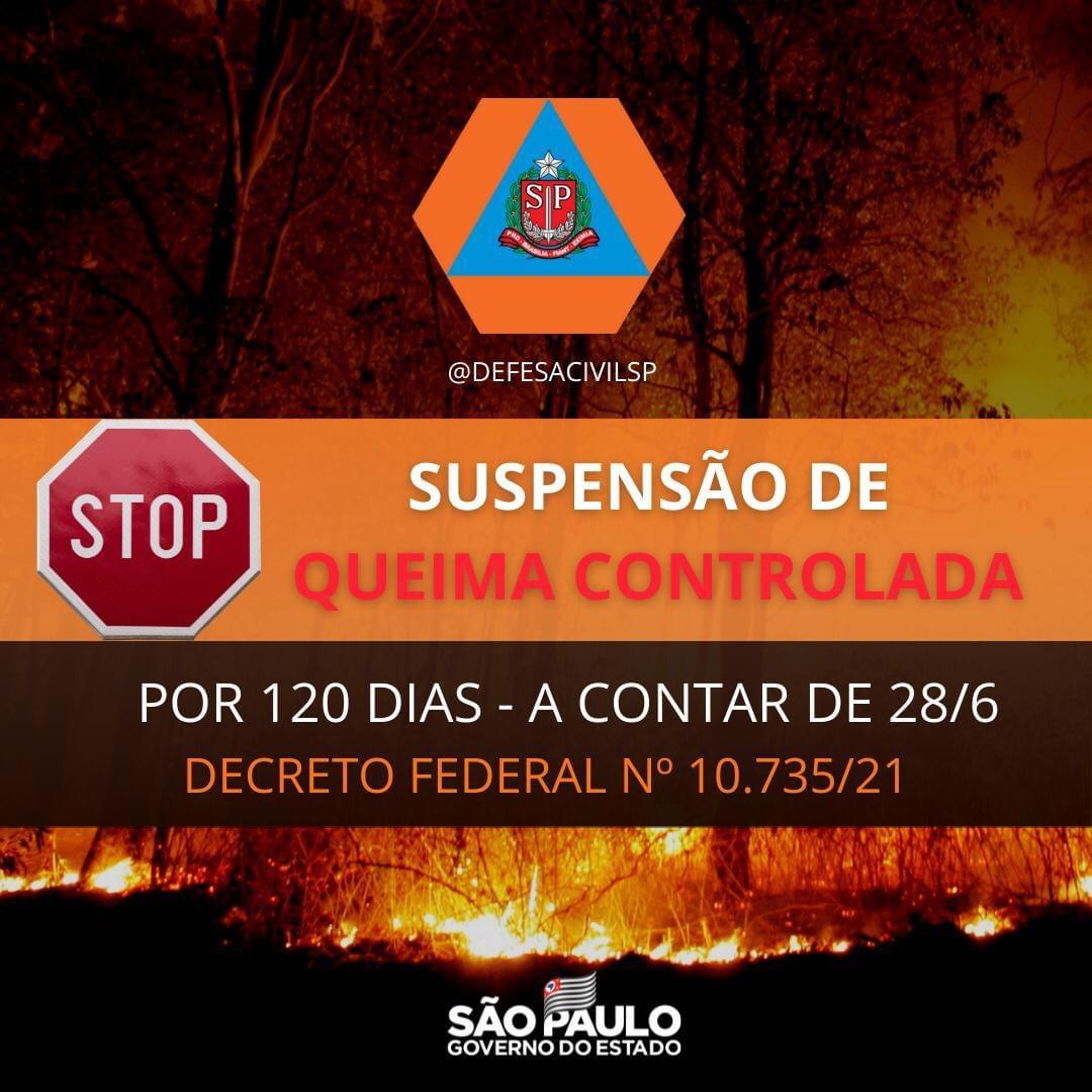 Defesa Civil do Estado informa a suspensão das queimas controladas