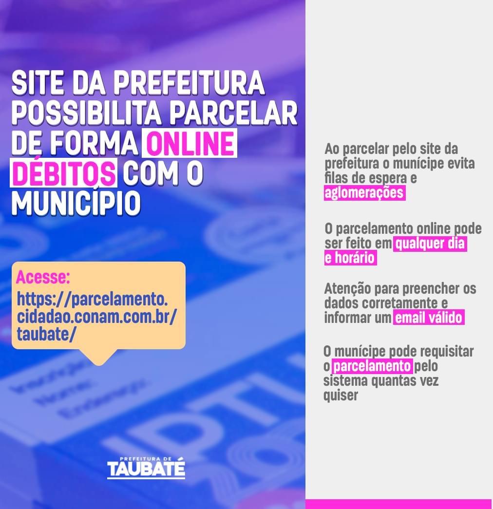 Prefeitura de  Taubaté disponibiliza o parcelamento on-line dos débitos