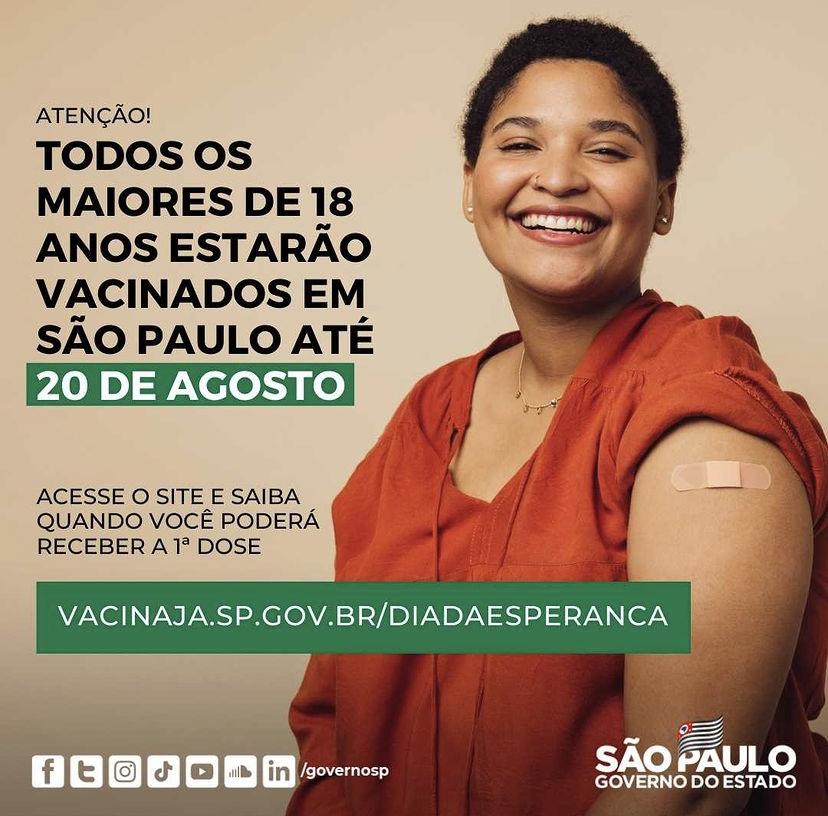 Até 20 de agosto todos os maiores de 18 anos do estado de São Paulo receberão a primeira dose da vacina